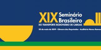 XIX Seminário Brasileiro do Transporte Rodoviário de Cargas