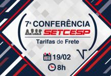 O SETCESP vai realizar amanhã, 19 de fevereiro, a 7ª Conferência SETCESP. Assim, a entidade convoca os principais empresários do TRC para discutir