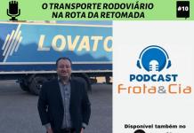Canal Frota&Cia conversa com Jorcei Chiochetta, diretor de Integração da Translovato