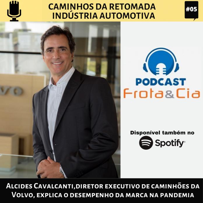 Alcides Cavalcanti, diretor executivo de caminhões da Volvo,explica o desempenho da marca na pandemia