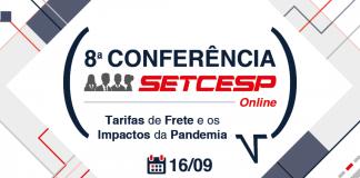 (SETCESP) irá realizar a 8º Conferência de Tarifas de Frete. Assim, com enfoque na pandemia do novo coronavírus, o evento