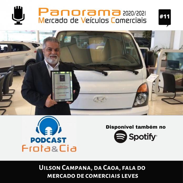 Uilson Campana, da Caoa, fala do mercado de comerciais leves