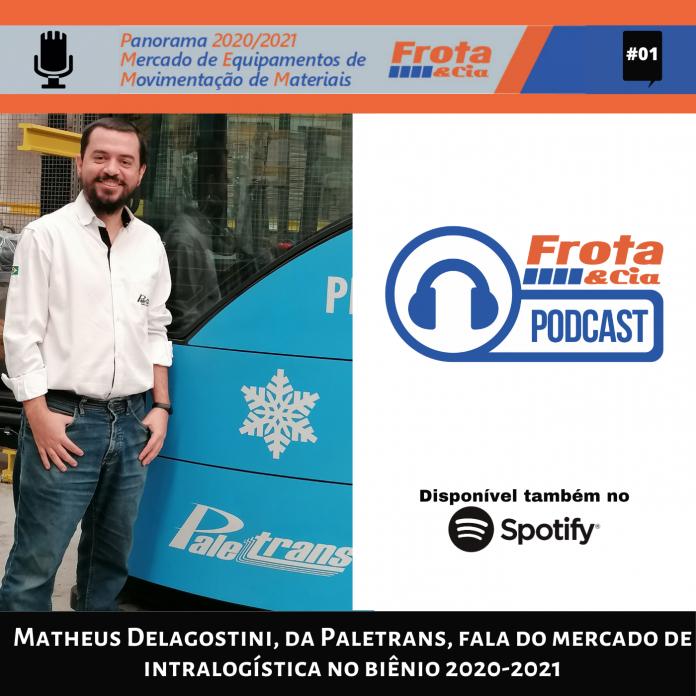 Matheus Delagostini, da Paletrans, fala do mercado de intralogística no biênio 2020-2021
