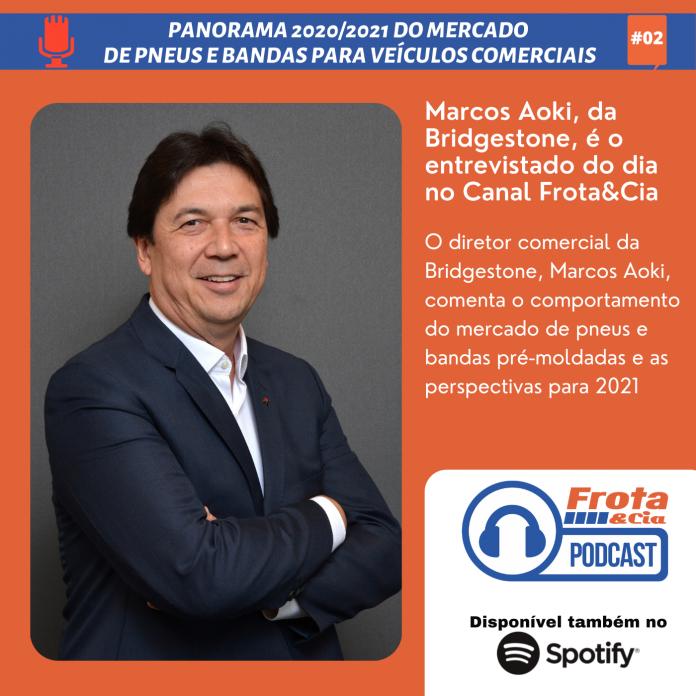 Marcos Aoki, da Bridgestone, é o entrevistado do dia no Canal Frota&Cia