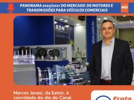 O diretor Geral de Eaton, Marcos Janasi, fala em entrevista exclusiva para o Canal Frota&Cia como anda o mercado de transmissões e as