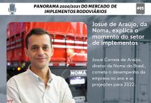 Josué Correia de Araújo, diretor da Noma do Brasil, cometa o desempenho da empresa no ano e as projeções para 2022.