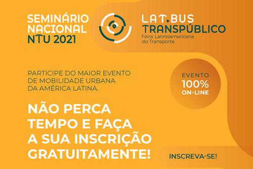 """O Seminário Nacional NTU 2021 acontecerá nos dias 21, 22 e 23 de setembro e será em formato online e gratuito. Este ano o tema será """"O novo transporte público coletivo""""."""