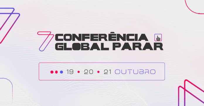 Acontece em outubro a Conferência Global PARAR, que chega em sua 7ª edição, já com data marcada e grandes nomes confirmados. Será entre os dias 19 e 21